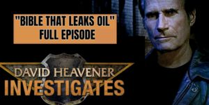 Bible leaks Oil. Full Episode. 1st in DH Investigates